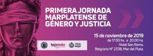 PRIMERA JORNADA MARPLATENSE  DE GÉNERO Y JUSTICIA @ Hotel San Remo